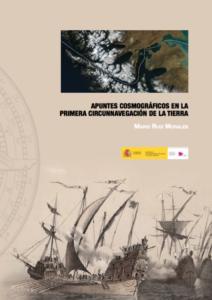 Apuntes Cosmográficos en la PrimeraCircunnavegación de la Tierra. Fernando de Magallanes y Juan Sebastián Elcano (1519-1522)