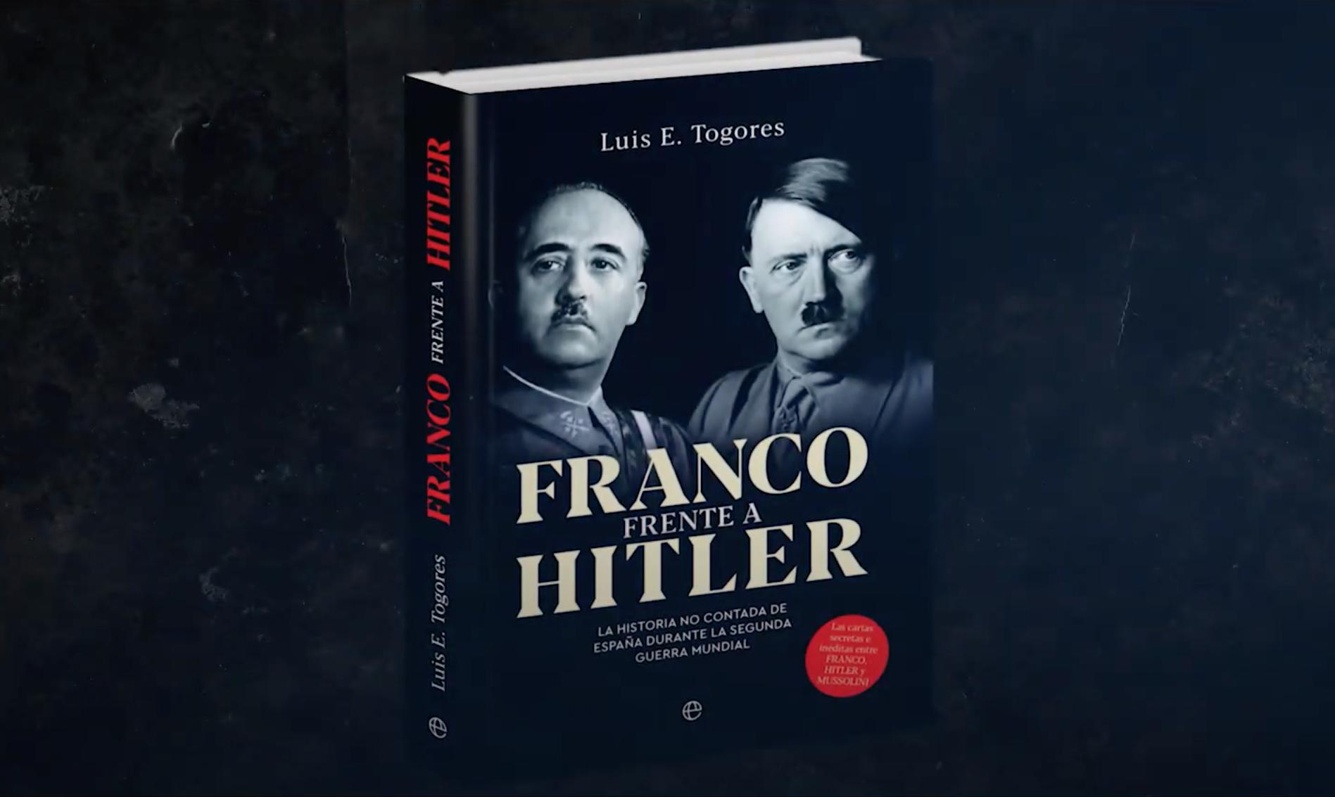 «Franco frente a Hitler», de Luis E. Togores, en la lista de los 30 mejores libros del 2020