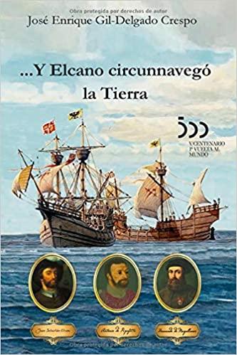 ...Y Elcano circunnavegó la Tierra