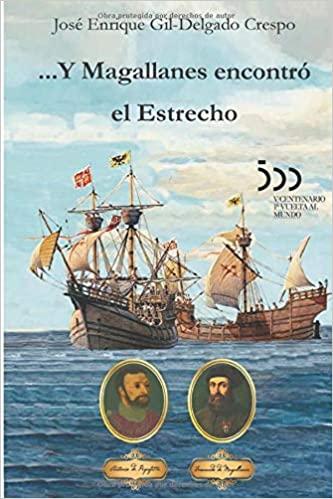 ...Y Magallanes encontró el Estrecho