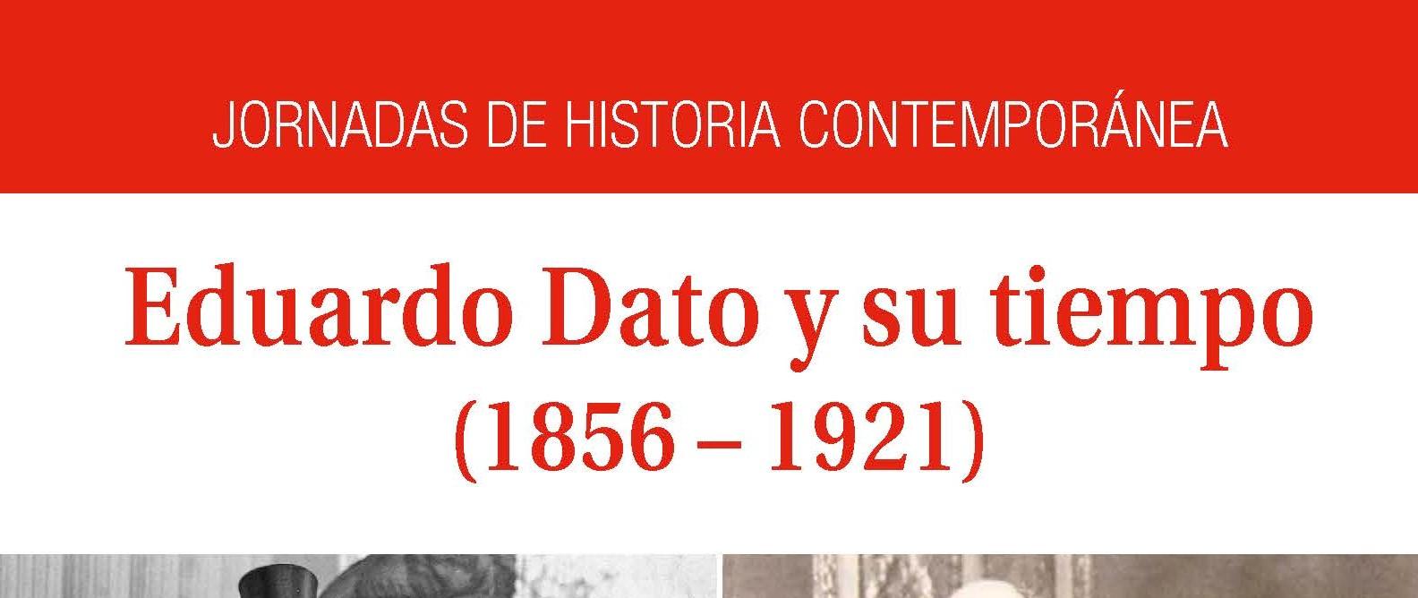 La jornada de Historia Contemporánea sobre Eduardo Dato ahora en YouTube
